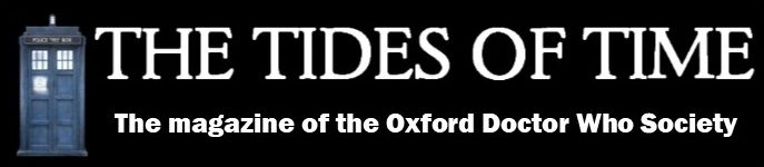 The Tides Of Time Magazine Oxford University Doctor Who Society